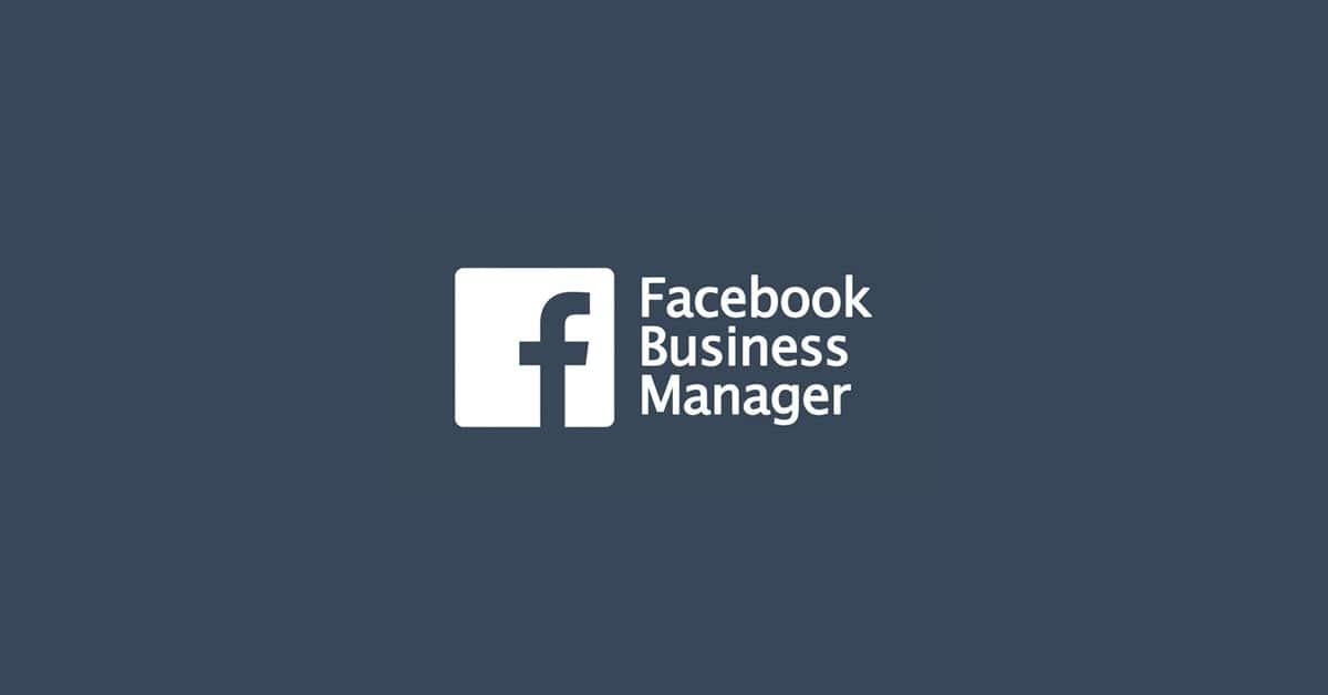 Facebook Business Manager Kullanımında Önemli Noktalar Neler?